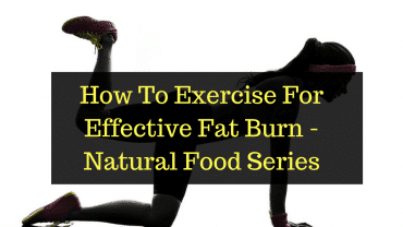 how to exercise for effective fat burn