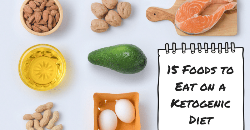 15 Foods to Eat on a Keto Diet
