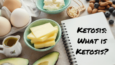 Ketosis: What is Ketosis?